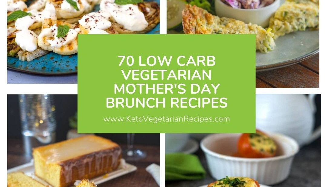 vegetarian mothers day recipe collection
